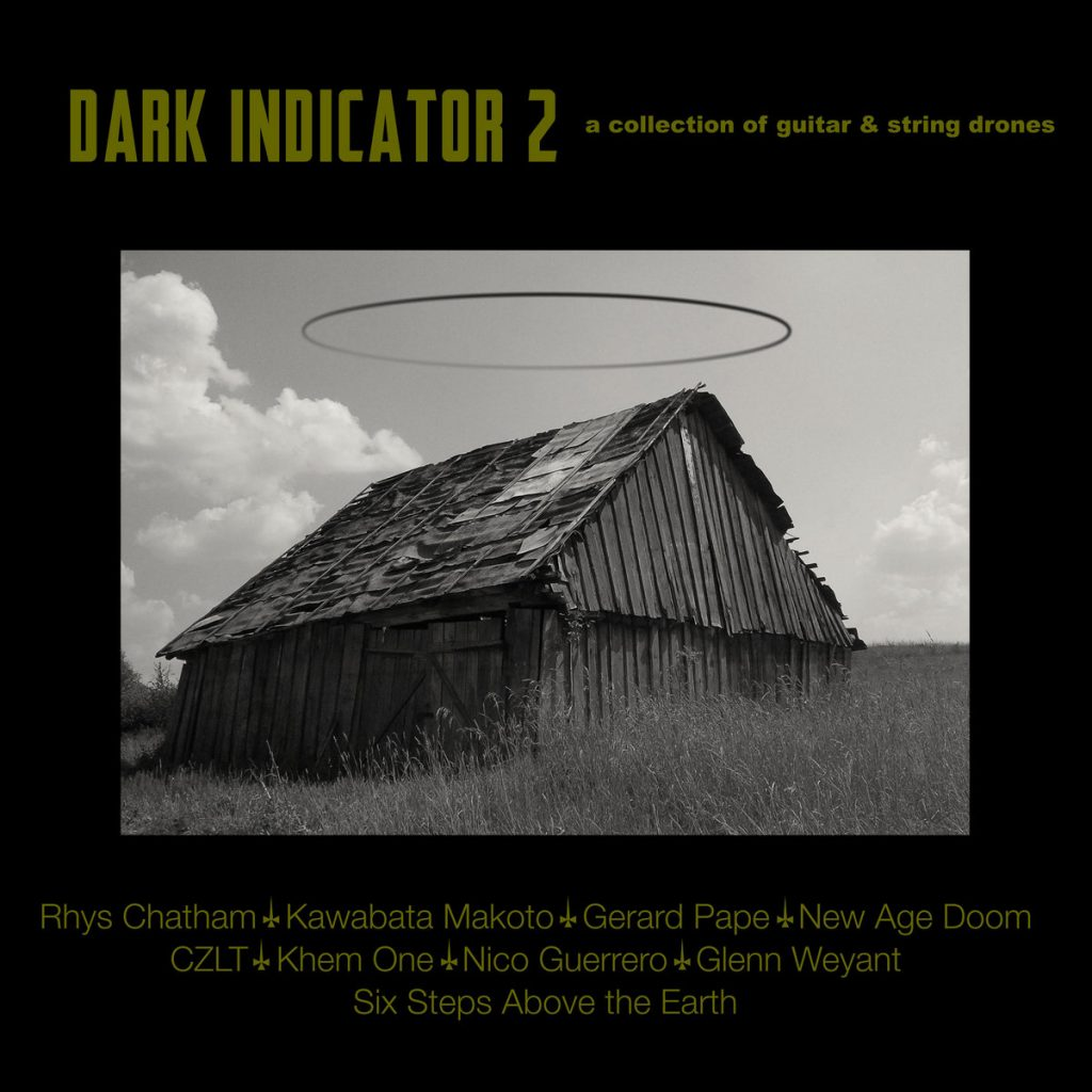 Dark Indicator II - a collection of guitar & string drones